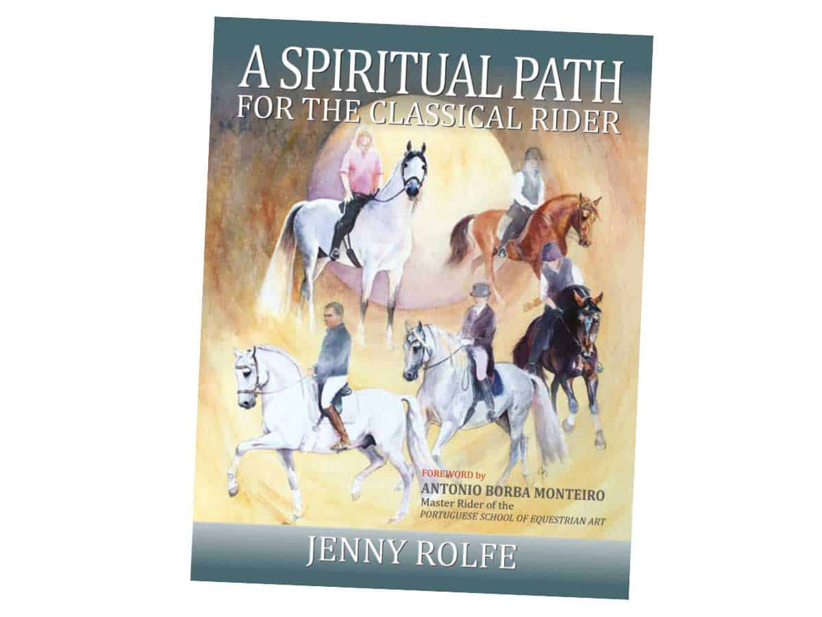 A Spiritual Path for the Classical Rider book