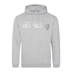 It's all about eventing hoodie