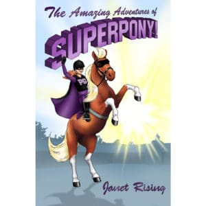The Amazing Adventures of Superpony!