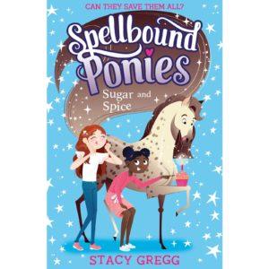 Spellbound Ponies: Sugar and Spice